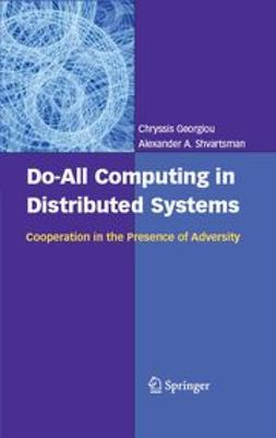 Georgiou, Chryssis - Do-All Computing in Distributed Systems, e-kirja