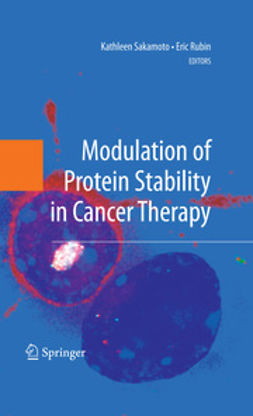 Rubin, Eric - Modulation of Protein Stability in Cancer Therapy, ebook