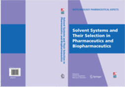 Augustijns, Patrick - Solvent Systems and Their Selection in Pharmaceutics and Biopharmaceutics, ebook