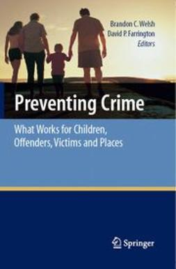 Farrington, David P. - Preventing Crime, ebook