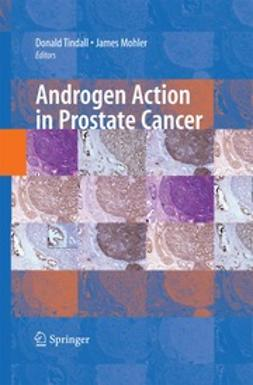 Mohler, James - Androgen Action in Prostate Cancer, ebook