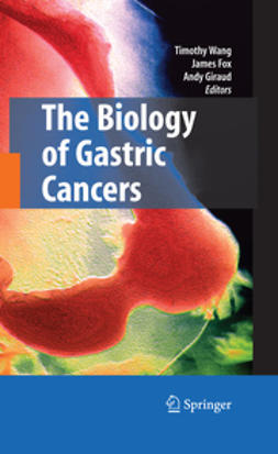 Fox, James G. - The Biology of Gastric Cancers, ebook