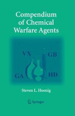 Hoenig, Steven L. - Compendium of Chemical Warfare Agents, ebook