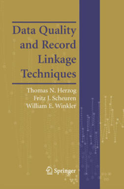 Herzog, Thomas N. - Data Quality and Record Linkage Techniques, ebook