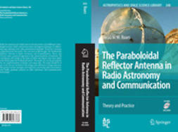 Baars, Jacob W.M. - The Paraboloidal Reflector Antenna in Radio Astronomy and Communication, ebook