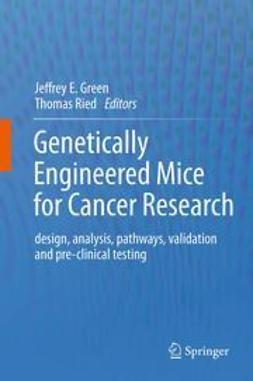 Green, Jeffrey E. - Genetically Engineered Mice for Cancer Research, e-kirja