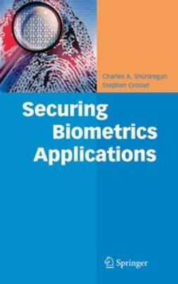 Crosier, Stephen - Securing Biometrics Applications, ebook