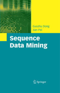 Dong, Guozhu - Sequence Data Mining, ebook