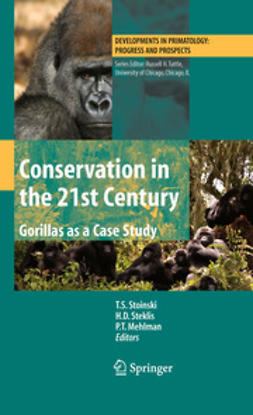 Stoinski, T. S. - Conservation in the 21st Century: Gorillas as a Case Study, e-bok