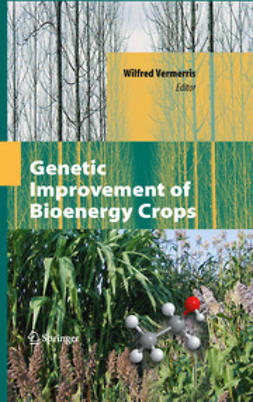 Vermerris, Wilfred - Genetic Improvement of Bioenergy Crops, ebook