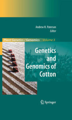Paterson, Andrew H. - Genetics and Genomics of Cotton, e-kirja