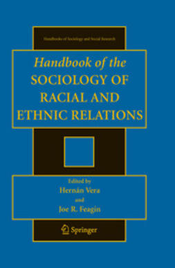 Feagin, Joe R. - Handbooks of the Sociology of Racial and Ethnic Relations, ebook