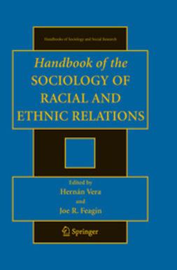 Feagin, Joe R. - Handbooks of the Sociology of Racial and Ethnic Relations, e-kirja