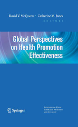 Jones, Catherine M. - Global Perspectives on Health Promotion Effectiveness, e-bok