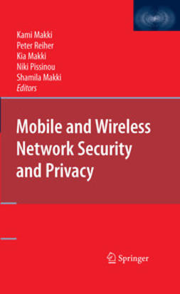 Makki, Kia - Mobile and Wireless Network Security and Privacy, ebook