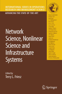 Friesz, Terry L. - Network Science, Nonlinear Science and Infrastructure Systems, ebook