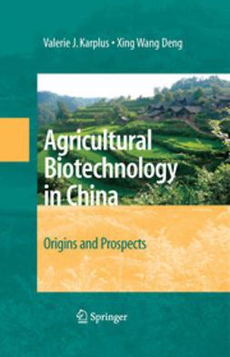 Deng, Xing Wang - Agricultural Biotechnology in China, ebook