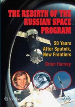 Harvey, Brian - The Rebirth of the Russian Space Program, ebook