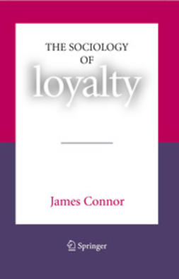 Connor, James - The Sociology of Loyalty, e-bok
