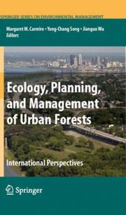 Carreiro, Margaret M. - Ecology, Planning, and Management of Urban Forests, ebook