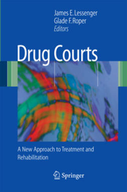 Lessenger, James E. - Drug Courts, e-kirja