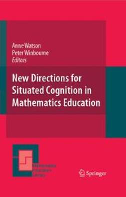 Watson, Ann - New Directions for Situated Cognition in Mathematics Education, e-kirja