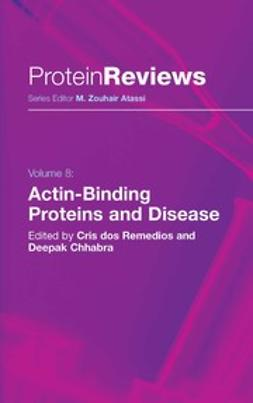 Chhabra, Deepak - Actin-Binding Proteins and Disease, e-kirja