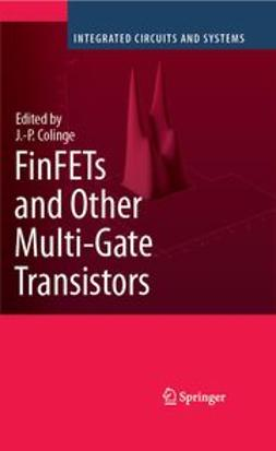 Colinge, Jean-Pierre - FinFETs and Other Multi-Gate Transistors, ebook