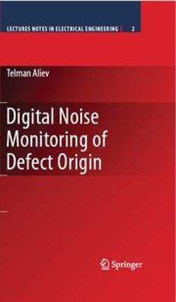 Aliev, Telman - Digital Noise Monitoring of Defect Origin, ebook