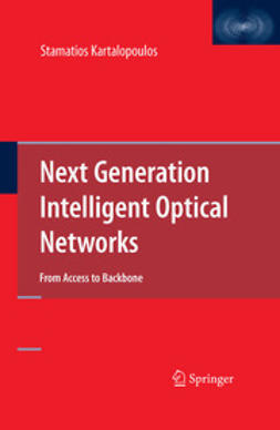 Kartalopoulos, Stamatios V. - Next Generation Intelligent Optical Networks, ebook