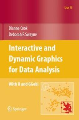 Cook, Dianne - Interactive and Dynamic Graphics for Data Analysis, e-bok