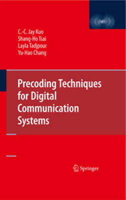 Chang, Yu-Hao - Precoding Techniques for Digital Communication Systems, ebook