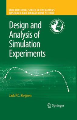 Kleijnen, Jack P.C. - Design and Analysis of Simulation Experiments, ebook