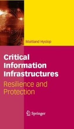 Hyslop, Maitland - Critical Information Infrastructures, ebook