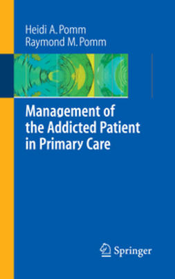 Management of the Addicted Patient in Primary Care