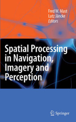 Jäncke, Lutz - Spatial Processing in Navigation, Imagery and Perception, ebook