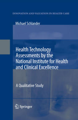 Schlander, Michael - Health Technology Assessments by the National Institute for Health and Clinical Excellence, e-bok