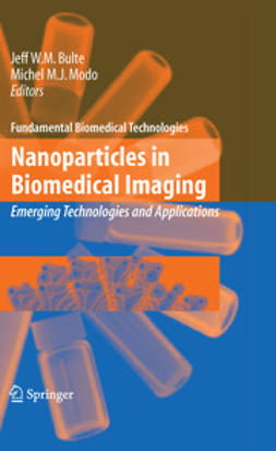 Bulte, Jeff W.M. - Nanoparticles in Biomedical Imaging, e-bok