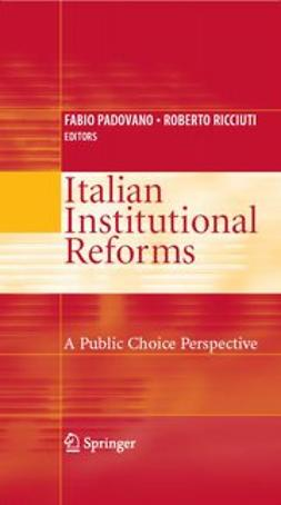 Padovano, Fabio - Italian Institutional Reforms: A Public Choice Perspective, ebook