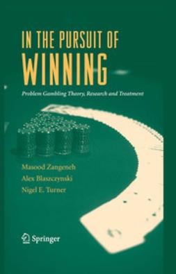Blaszczynski, Alex - In the Pursuit of Winning, ebook