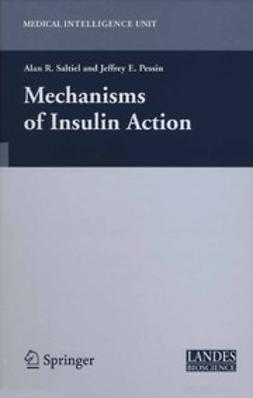 Pessin, Jeffrey E. - Mechanisms of Insulin Action, ebook