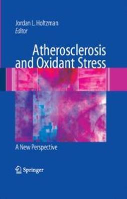 Holtzman, Jordan L. - Atherosclerosis and Oxidant Stress, ebook