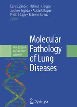 "Zander, Dani S. - Molecular Pathology <Emphasis Type=""Italic"">of</Emphasis> Lung Diseases, ebook"