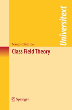- Class Field Theory, ebook