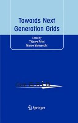 Priol, Thierry - Towards Next Generation Grids, ebook