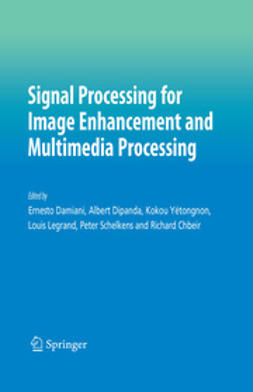 Chbeir, Richard - Signal Processing for Image Enhancement and Multimedia Processing, ebook