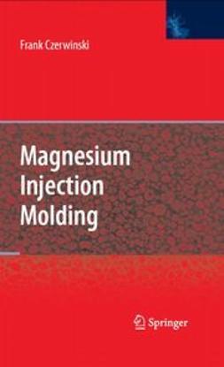 Czerwinski, Frank - Magnesium Injection Molding, ebook