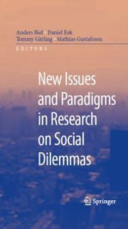 Biel, Anders - New Issues and Paradigms in Research on Social Dilemmas, ebook