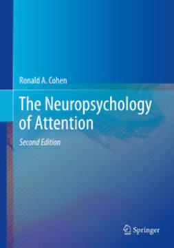 Cohen, Ronald A. - The Neuropsychology of Attention, e-kirja