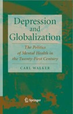 Walker, Carl - Depression and Globalization, e-bok